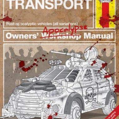 Zombie Survival Transport Manual (Haynes Manuals)